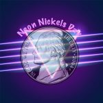 Neon Nickels Day