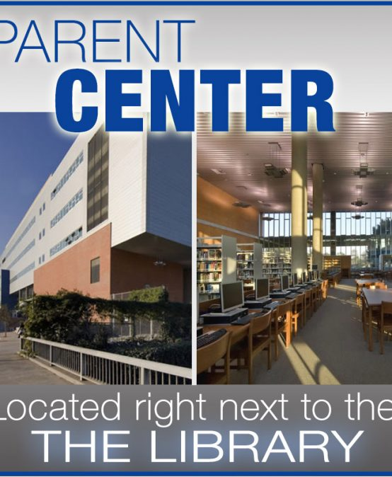 Parent Center Open @ 8:00-11:30am