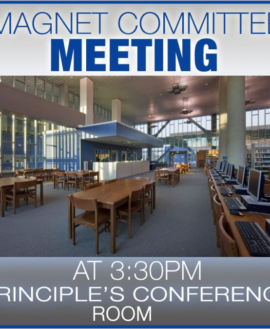 Magnet Committee Meeting @ 3:30pm