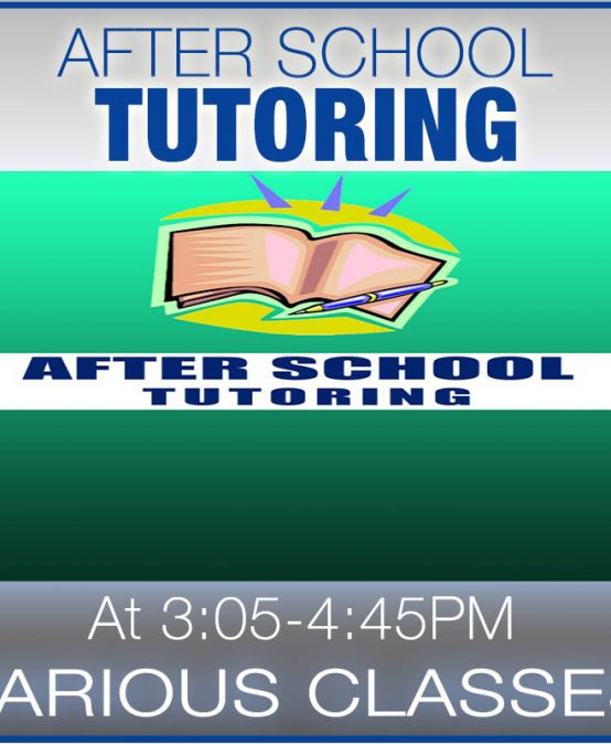 Tutoring: Various Classes @ 3:05-4:45PM