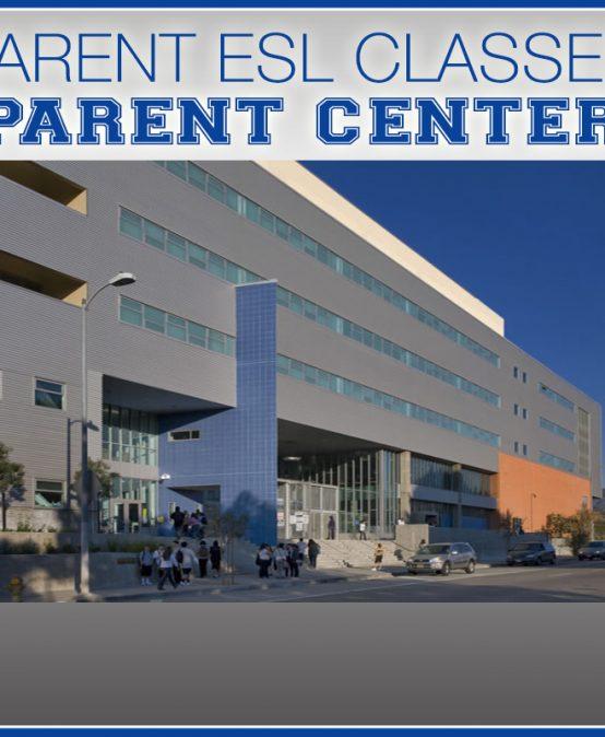 Parents ESL Classes (Parent Center) @ 8:00-11:00AM